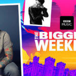 BBC Music's The Biggest Weekend gets even bigger